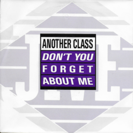 Another Class - Don't you forget about me