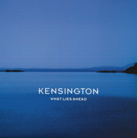 Kensington - What lies ahead (Limited edition, Clear vinyl)