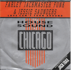 Farley 'Jackmaster' Funk & Jessie Saunders - Love can't turn around