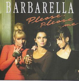 Barbarella - Please please me / Don't make me blue