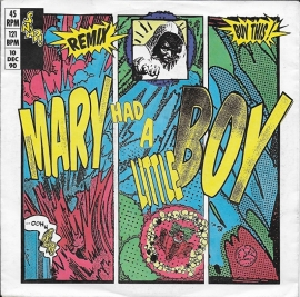 Snap! - Mary had a little boy (remix)