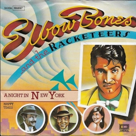Elbow Bones and the Racketeers - A night in New York