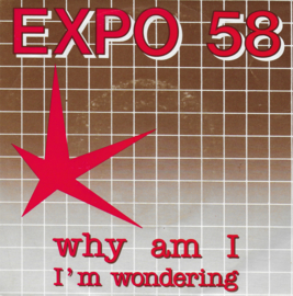 Expo 58 - Why am I