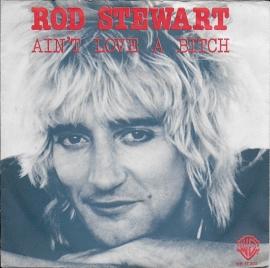 Rod Stewart - Ain't love a bitch