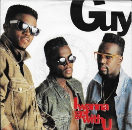 Guy - I wanna get with you