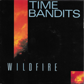 Time Bandits - Wildfire