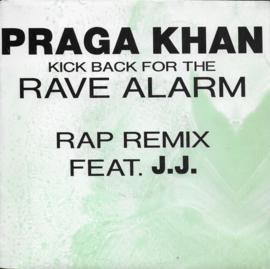 Praga Khan feat. J.J. - Kick back for the rave alarm