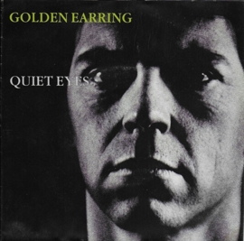 Golden Earring - Quiet eyes (Rinus uitgave)