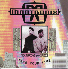Mantronix feat. Wondress - Take your time