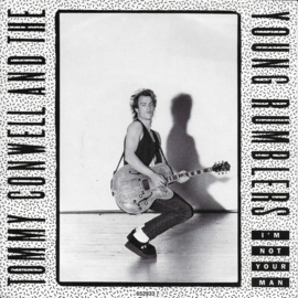 Tommy Conwell and The Young Rumblers - I'm not your man