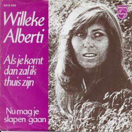 Willeke Alberti - Als je komt dan zal ik thuis zijn