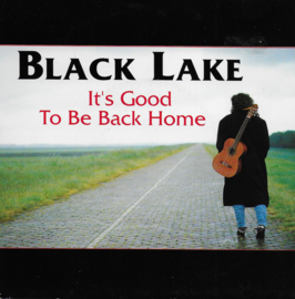 Black Lake - It's good to be back home