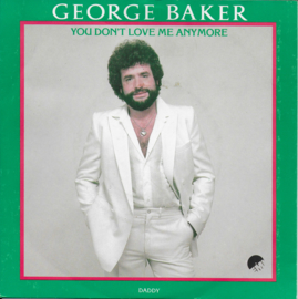 George Baker - You don't love me anymore