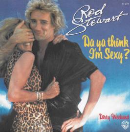 Rod Stewart - Da ya think i'm sexy? (French edition)