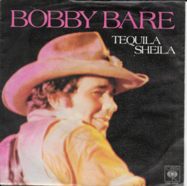 Bobby Bare - Tequila Sheila