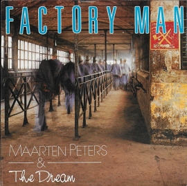 Maarten Peters & The Dream - Factory man