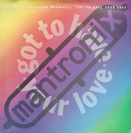 Mantronix - Got to have your love (Engelse uitgave)