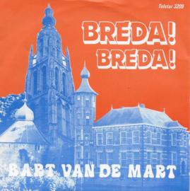 Bart van de Mart - Breda! Breda!