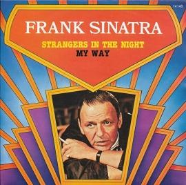 Frank Sinatra - Strangers in the night / My way