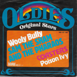 Sam The Sham and The Pharaohs - Wooly bully / Coasters - Poison Ivy