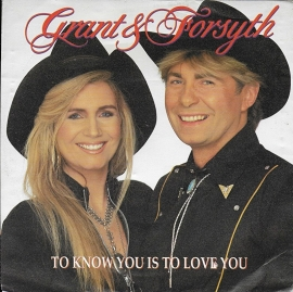 Grant & Forsyth - To know you is to love you