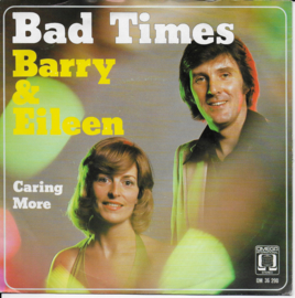 Barry & Eileen - Bad times