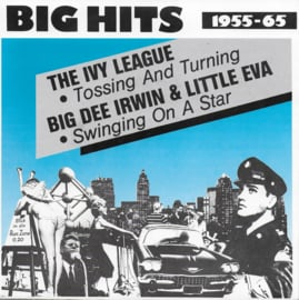 Ivy League - Tossing and turning / Big Dee Iwin & Little Eva - Swinging on a star