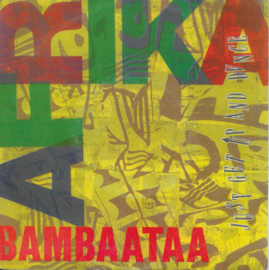 Afrika Bambaataa - Just get up and dance