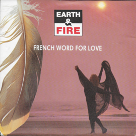 Earth & Fire - French word for love