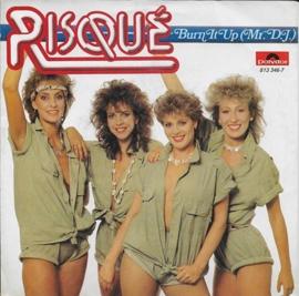 Risque - Burn it up (Mr. D.J.)