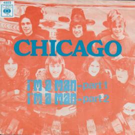 Chicago - I'm a man