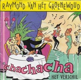 Raymond van het Groenewoud - Chachacha