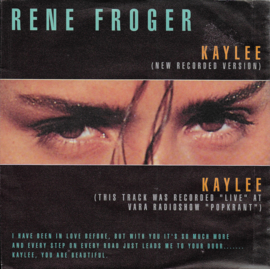 Rene Froger - Kaylee