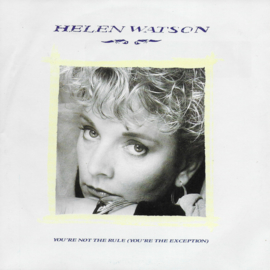 Helen Watson - You're not the rule (you're the exception)