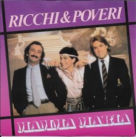 Ricchi & Poveri - Mamma Maria