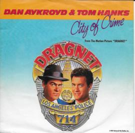 Dan Aykroyd and Tom Hanks feat. Glen Hughes and Pat Thrall - City of crime