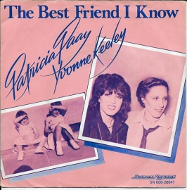 Patricia Paay & Yvonne Keeley - The best friend i know