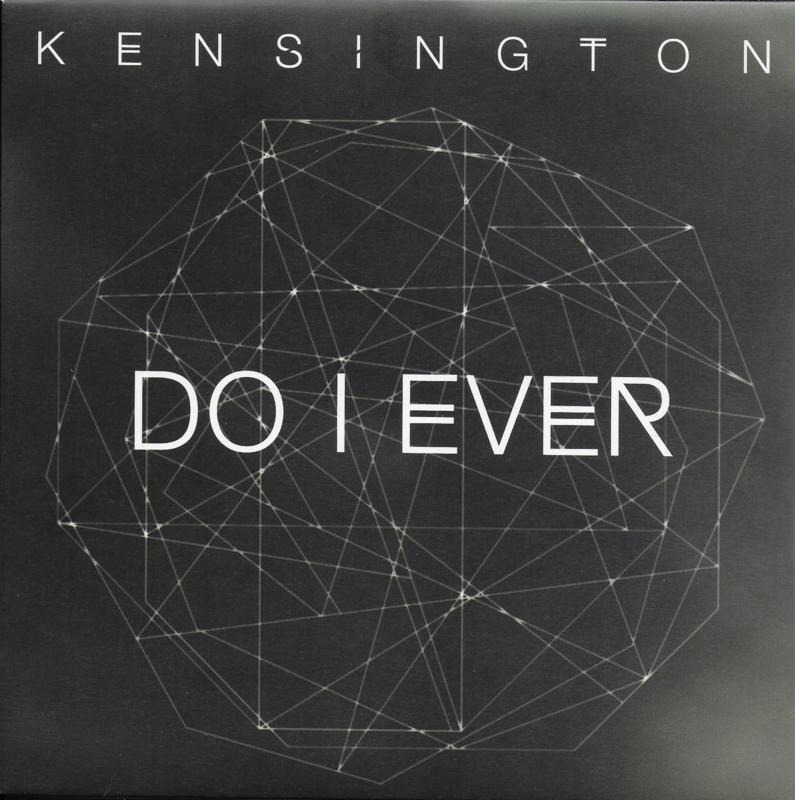 Kensington - Do i ever