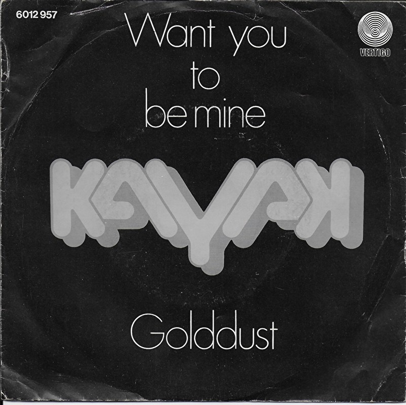 Kayak - Want you to be mine
