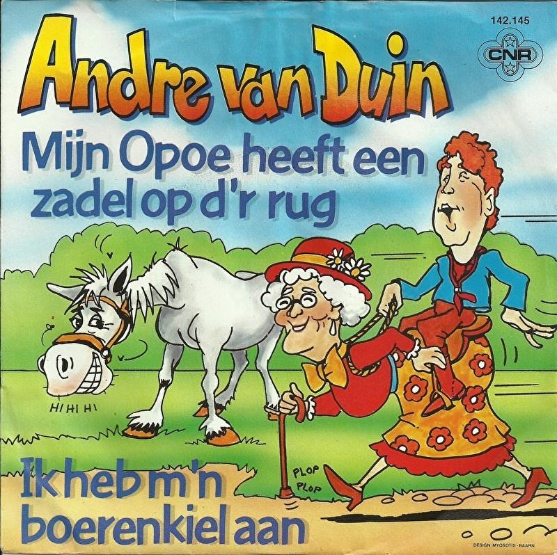 Andre van Duin - Mijn opoe heeft een zadel op d'r rug
