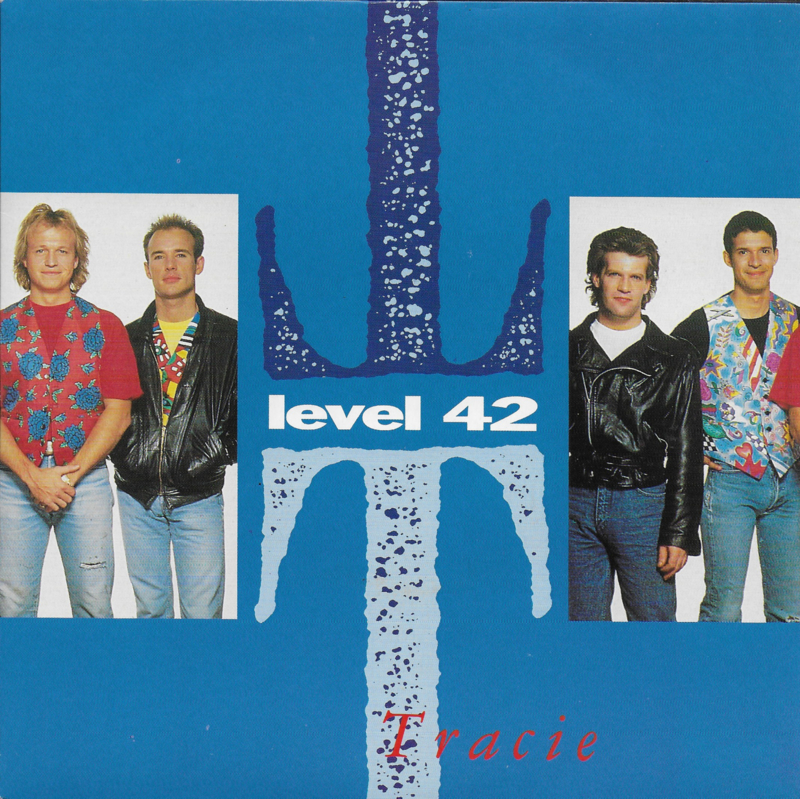 Level 42 - Tracie (Engelse uitgave)