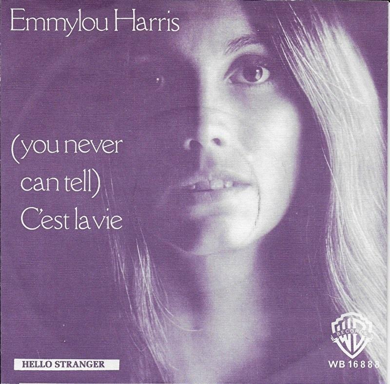 Emmylou Harris - (you never can tell) C'est la vie