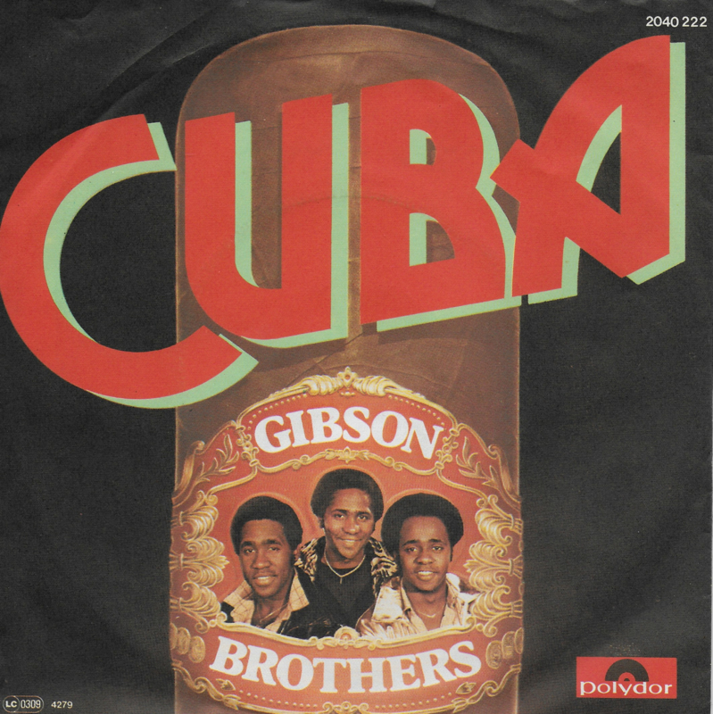 Gibson Brothers - Cuba (Duitse uitgave)
