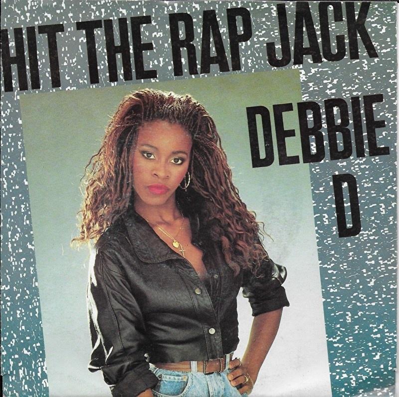 Debbie D - Hit the rap Jack