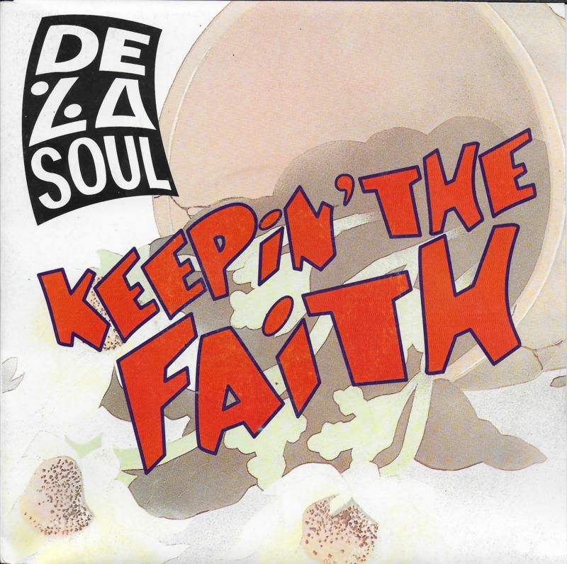 De La Soul - Keepin' the faith