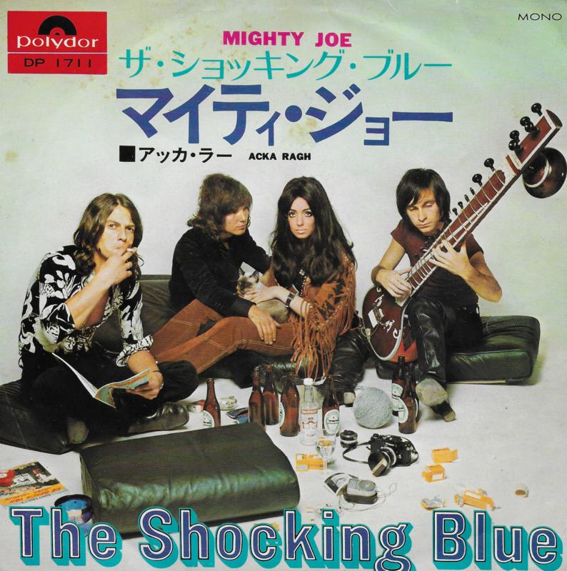 Shocking Blue - Mighty Joe (Japanse uitgave)