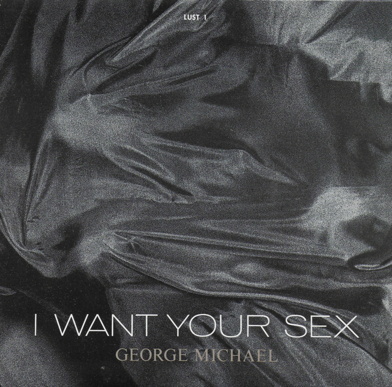 George Michael - I want your sex (Engelse uitgave)