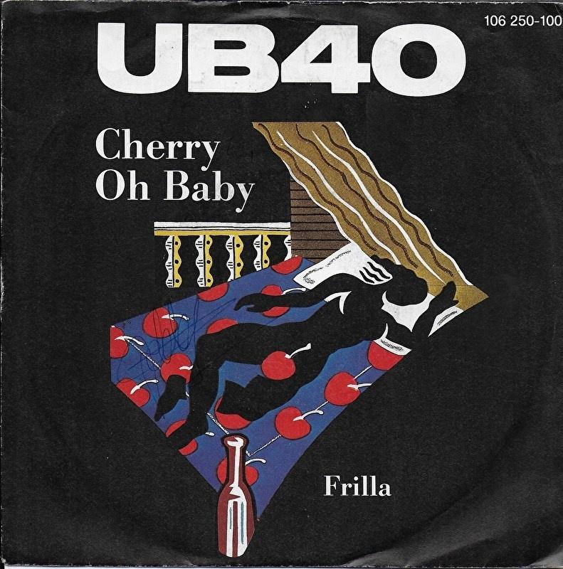 UB 40 - Cherry oh baby