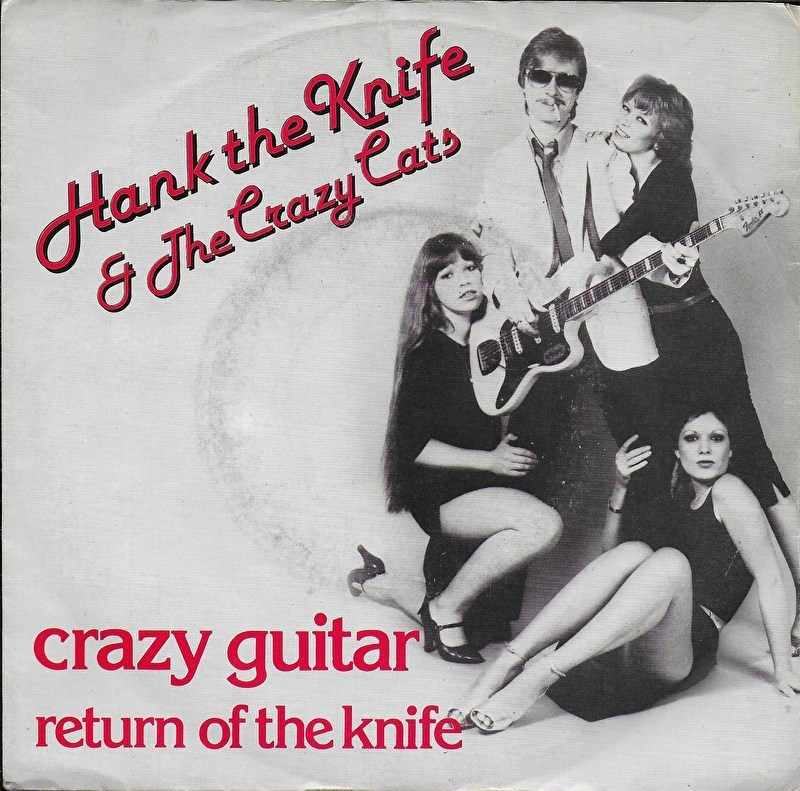 Hank the Knife & The Crazy Cats - Crazy guitar