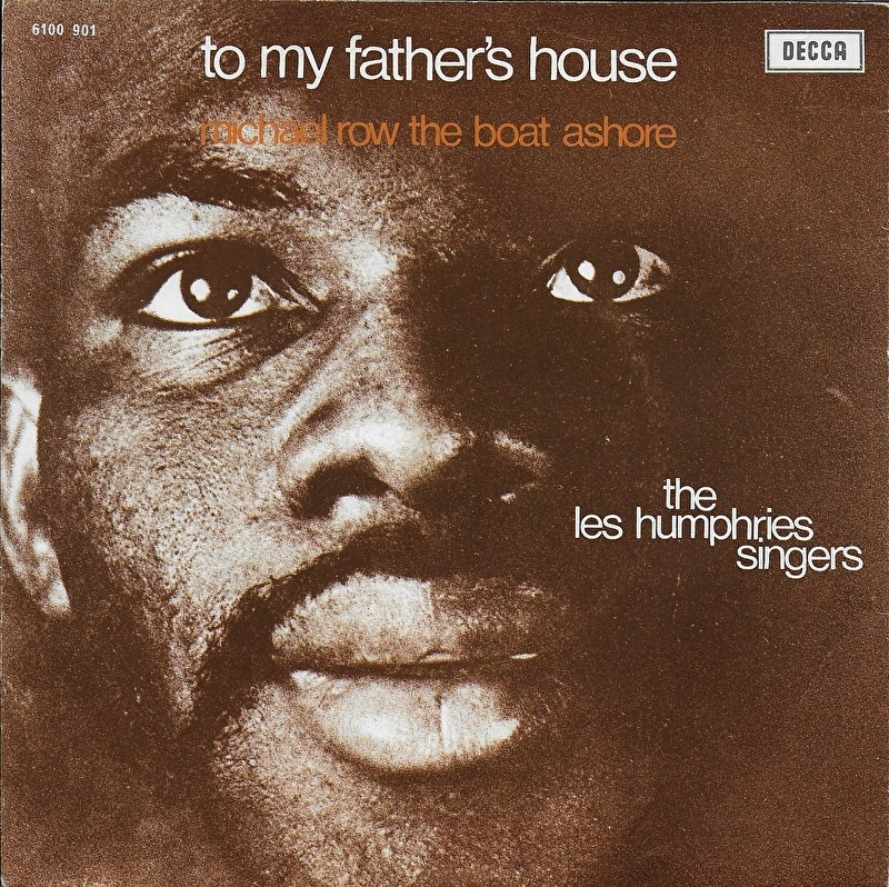 Les Humprhies Singers - To my father's house
